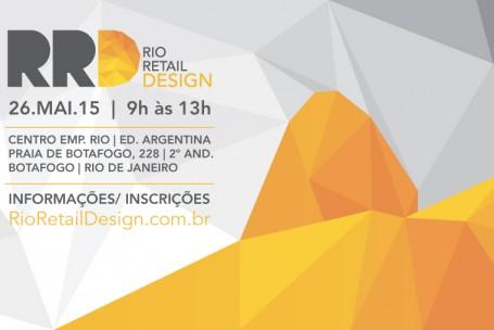 Rio Retail Design – evento inédito acontece no próximo dia 26